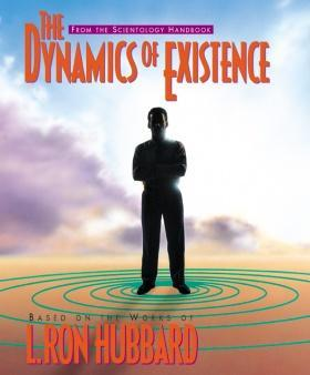 The Dynamics of Existence