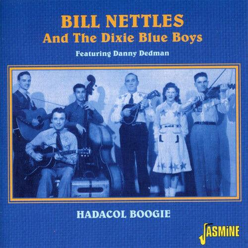 Bill Nettles & His Dixie Blue Boys: Hadacol Boogie CD ()