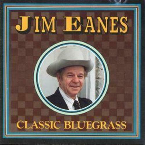 Jim Eanes: Classic Bluegrass CD ()