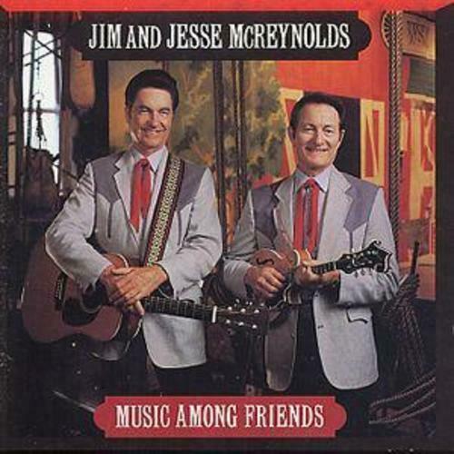 Jim & Jesse McReynolds: Music Among Friends CD ()