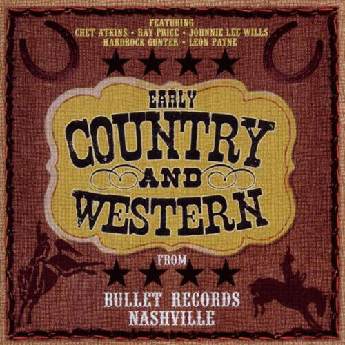Various Artists: Early Country and Western from Bullet