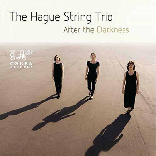 AFTER THE DARKNESS - HAGUE STRING TRIO [CD]