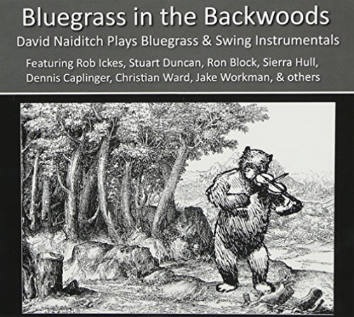 David Naiditch-Blueg rass in the Backwoods (US IMPORT) CD