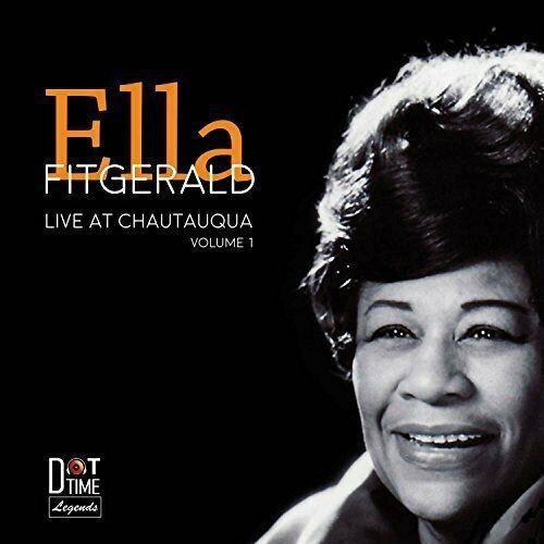 ELLA FITZGERALD - LIVE FROM CHAUTAUQUA: VOL 1 [CD]