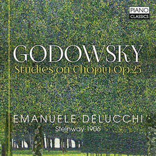 EMANUELE DELUCCHI - GODOWSKYSTUDIE S ON CHOPIN OP.25 [CD]