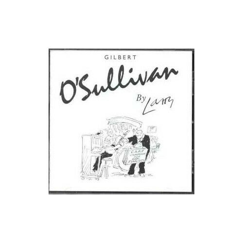 Gilbert O'Sullivan - By Larry - Gilbert O'Sullivan CD C1VG