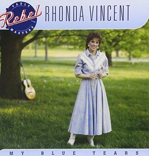Rhonda Vincent-My Blue Tears CD NEW