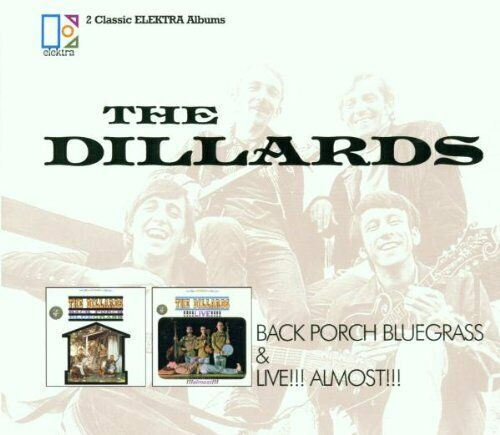 The Dillards - Back Porch Bluegrass - The Dillards CD OQVG