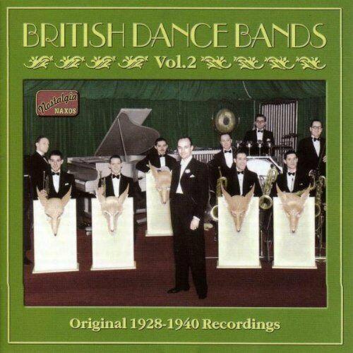 Various Artists - British Dance Bands Vol. 2: Origi... -
