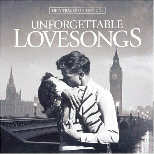 Various Artists - Unforgettable Love Songs - Various Artists