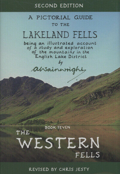 A pictorial guide to the Lakeland Fells Book 7 The western