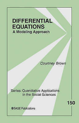 Differential Equations: A Modeling Approach by Courtney M.