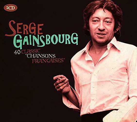 40 Classic Chansons Francaises, Serge Gainsbourg, Audio CD,