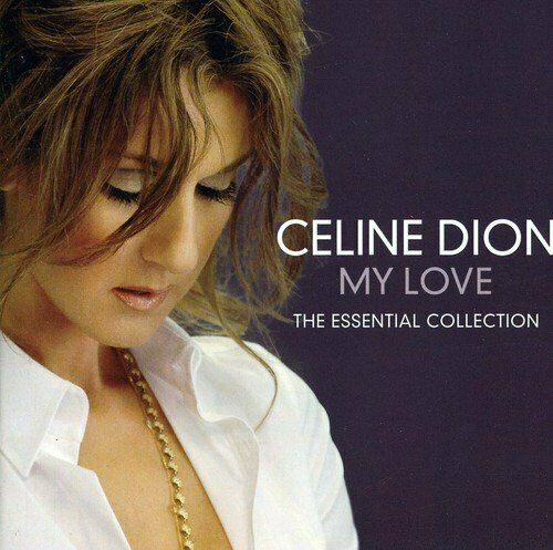 Celine Dion - My Love The Essential Collection CD