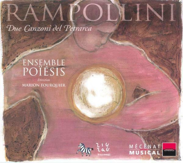 Ensemble Poiesis - Due Canzoni Del Petrarca CD Zig Zag Te