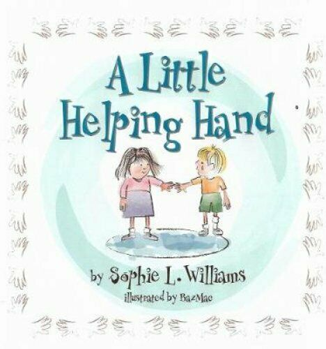 A Little Helping Hand by Sophie Williams