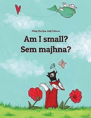 Am I Small? / Sem Majhna?: Children's Picture Book,