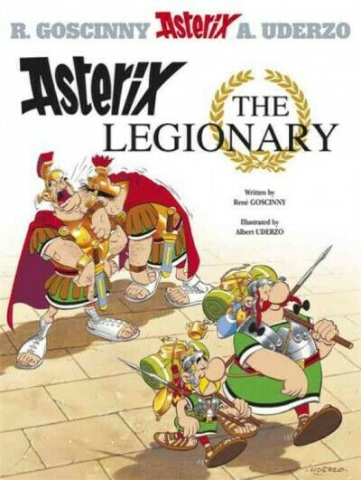 Asterix the Legionary, Paperback by Uderzo, Albert;