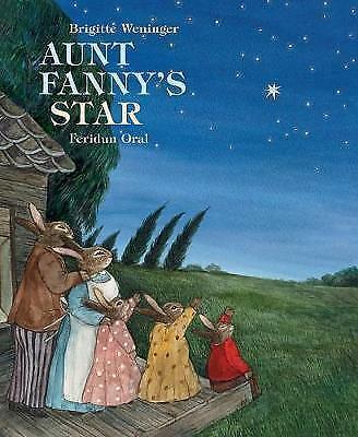 Aunt Fanny's Star by Feridun Oral (Hardback, )