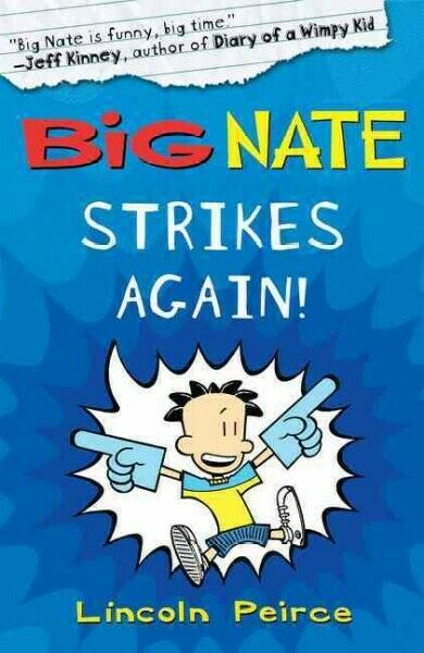 Big Nate Strikes Again, Paperback by Peirce, Lincoln, ISBN