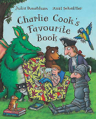 Charlie Cook's Favourite Book by Julia Donaldson (Paperback,