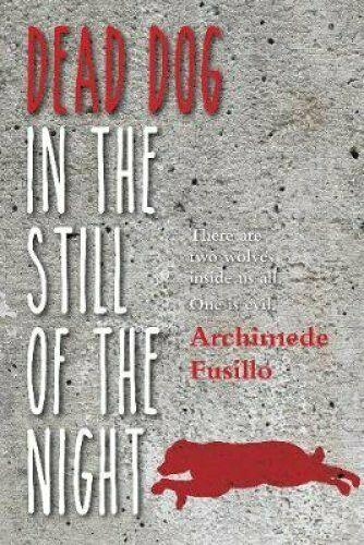 Dead Dog in the Still of the Night by Archimede Fusillo