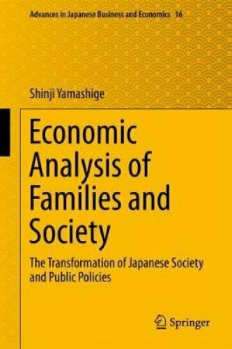 Economic Analysis of Families and Society The Transformation