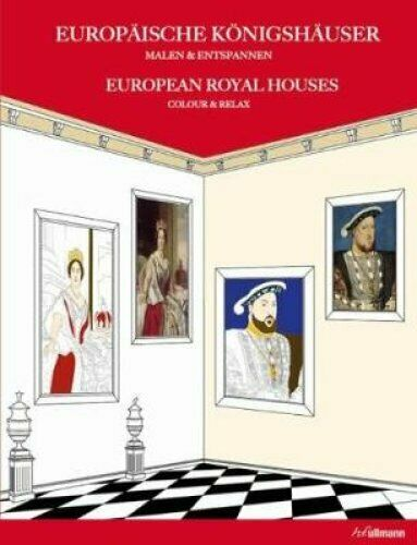 European Royal Houses: Colour and Relax by Agata Mazur
