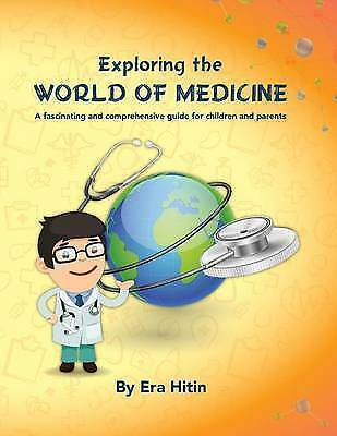 Exploring the World of Medicine: A fascinating and
