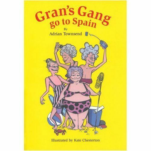 Gran's Gang Go to Spain, Paperback by Townsend, Adrian;