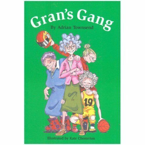 Gran's Gang by Adrian Townsend (Paperback, )