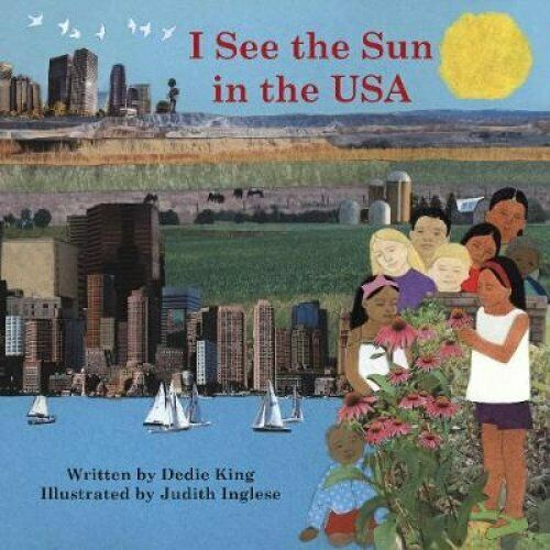 I See the Sun in the USA by Dedie King