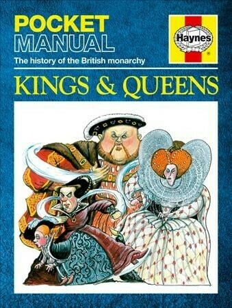 Kings and Queens: The History of the British Monarchy,