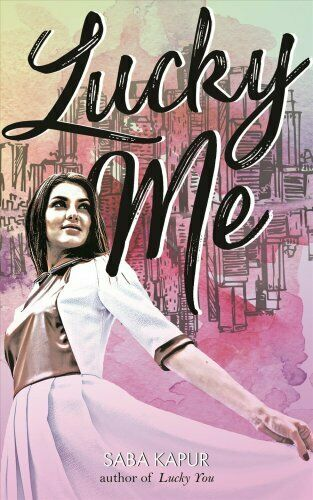 Lucky Me by Saba Kapur