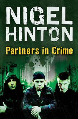 Partners in Crime, Paperback by Hinton, Nigel, ISBN