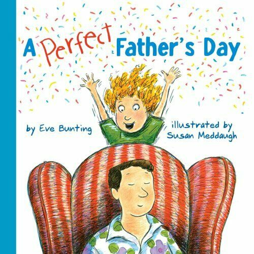 Perfect Father's Day by Susan Meddaugh