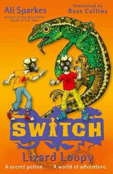 S.w.i.t.c.h 7: Lizard Loopy, Paperback by Sparkes, Ali;
