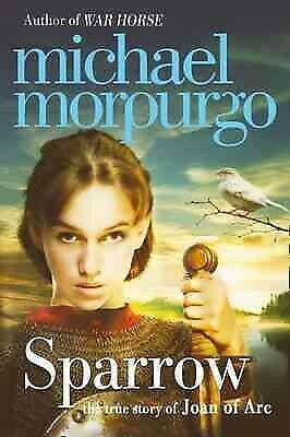 Sparrow: The Story of Joan of Arc, Paperback by Morpurgo,