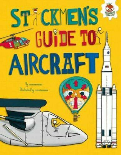 Stickmen's Guide to Aircraft by John Farndon