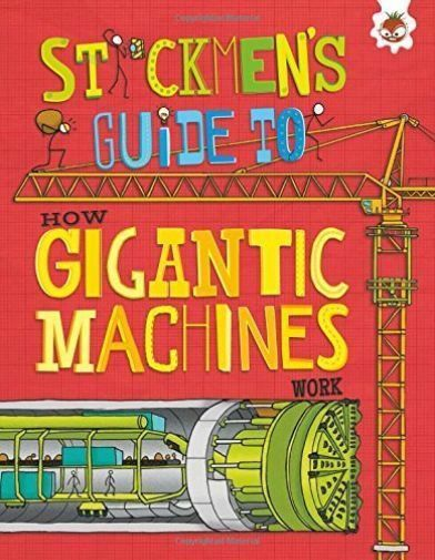 Stickmen's Guide to Gigantic Machine by John Farndon