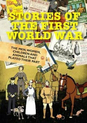 Stories of the First World War by Dan Snow