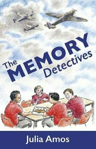 The Memory Detectives by Julia Amos