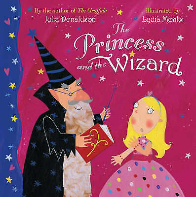 The Princess and the Wizard by Julia Donaldson (Paperback,