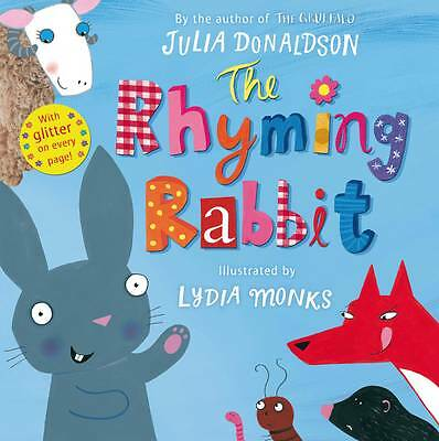 The Rhyming Rabbit by Julia Donaldson (Paperback, )