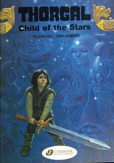 Thorgal: Child of the Stars, Paperback by Rosinski,