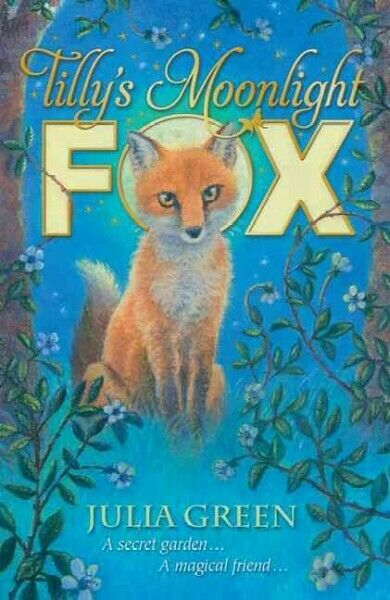 Tilly's Moonlight Fox, Paperback by Green, Julia, ISBN