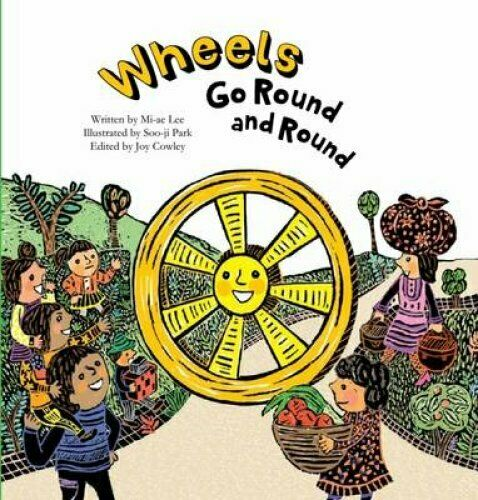 Wheels Go Round and Round by Mi-ae Lee