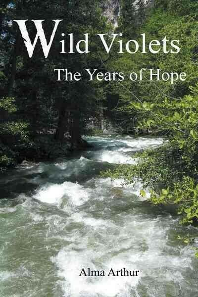 Wild Violets: The Years of Hope, Paperback by Arthur, Alma,