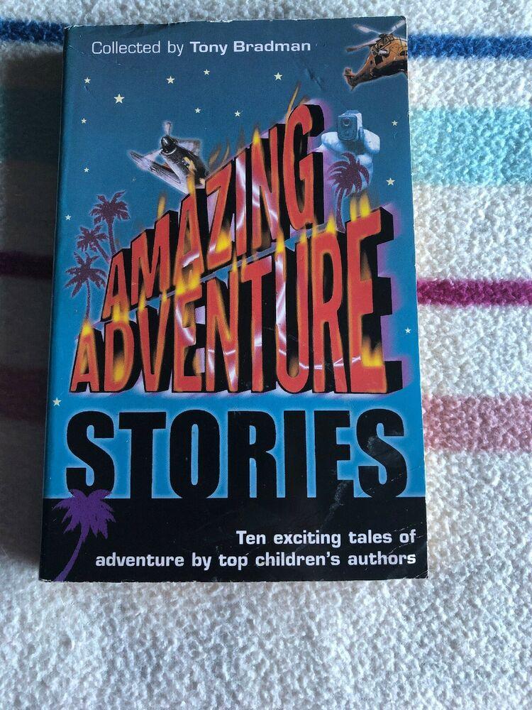 Amazing Adventure Stories by Tony Bradman Book