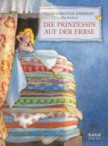 Die Prinzessin auf der Erbse by H Hans Andersen